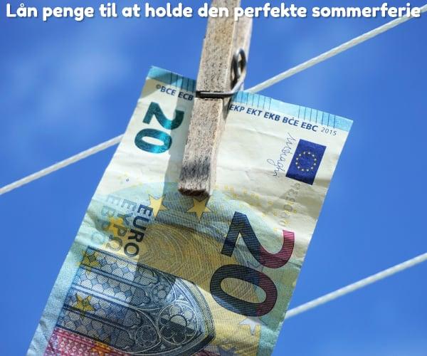 Lån penge til at holde den perfekte sommerferie