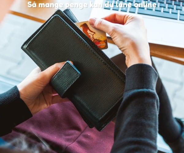 Så mange penge kan du låne online